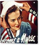 Become A Nurse Acrylic Print
