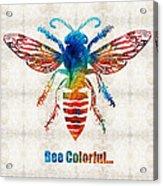 Bee Colorful - Art By Sharon Cummings Acrylic Print