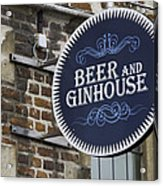 Beer And Ginhouse Acrylic Print