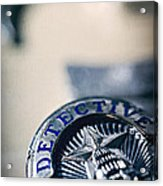 Behind The Badge Acrylic Print