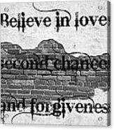 Believe Acrylic Print by Lorraine Heath