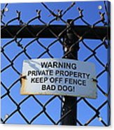 Beware Sign Acrylic Print