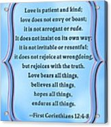 Bible Quote Love Is Patient And Kind Acrylic Print