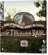 Big Thunder Ranch Signage Frontierland Disneyland Acrylic Print