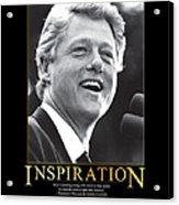 Bill Clinton Inspiration Acrylic Print