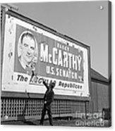 Billboard For Senator Joe Mccarthy 1948 Acrylic Print