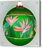Bird Of Paradise Christmas Bulb Acrylic Print