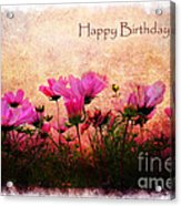 Birthday Flowers Acrylic Print