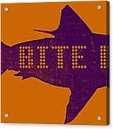 Bite Me Acrylic Print