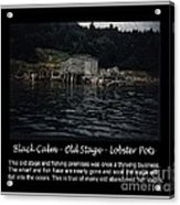 Black Calm - Old Stage - Lobster Pots Acrylic Print
