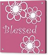 Blessed Acrylic Print