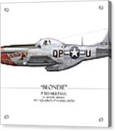 Blondie P-51d Mustang - White Background Acrylic Print