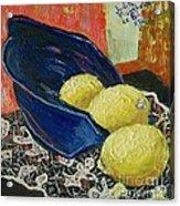 Blue Bowl with Lemons - SOLD Acrylic Print