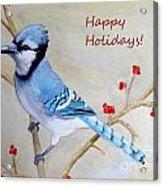 Blue Jay Happy Holidays Acrylic Print