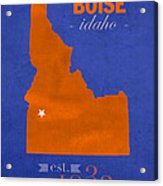 Boise State University Broncos Boise Idaho College Town State Map Poster Series No 019 Acrylic Print