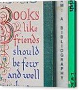 Books Like Friends Acrylic Print