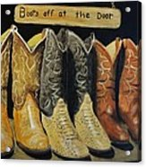 Boots Off At The Door Acrylic Print