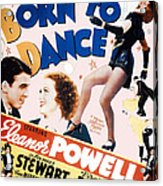 Born To Dance Acrylic Print