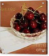 Bowl Of Cherries With Text Acrylic Print
