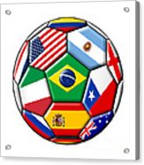 Brazil 2014 - Soccer With Various Flags Acrylic Print