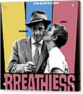 Breathless Movie Poster Acrylic Print
