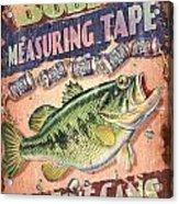 Bubba Measuring Tape Acrylic Print