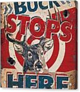 Buck Stops Here Sign Acrylic Print by JQ Licensing