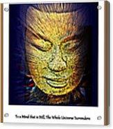 Buddhas Mind Acrylic Print