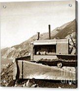 Bull Dozer Road Construction On Highway One Big Sur Circa 1930 Acrylic Print