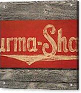 Burma-shave Sign Acrylic Print