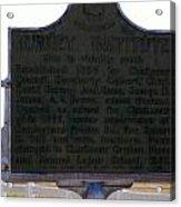Burney Institute Historical Sign Acrylic Print