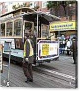 Cable Car Turn Around Fisherman's Wharf Acrylic Print