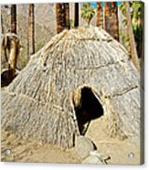 Cahuilla Indian Dwelling In Andreas Canyon In Indian Canyons-ca Acrylic Print