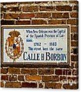 Calle Borbon Acrylic Print