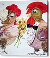 Calling All Chicken Lovers Say I Do Acrylic Print