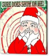 Candies And Cookies Funny Christmas Santa  Acrylic Print