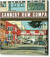 Cannery Row Monterey California Acrylic Print by Artist and Photographer Laura Wrede