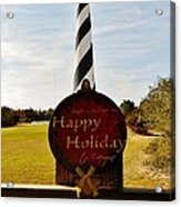 Cape Hatteras Lighthouse Happy Holiday 1 12/7 Acrylic Print
