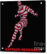 Captain Renegade Acrylic Print