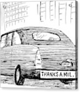 Captionless. Bumper Sticker On Car Reads: Thanks Acrylic Print