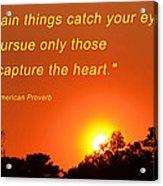 Capture The Heart Acrylic Print