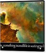 Carl Sagan Quote And Carina Nebula 3 Acrylic Print