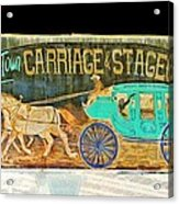 Carriage And Stagecoach Sign Acrylic Print