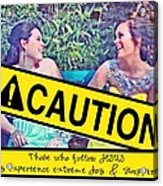 Caution Acrylic Print