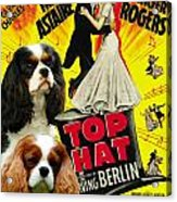 Cavalier King Charles Spaniel Art - Top Hat Movie Poster Acrylic Print