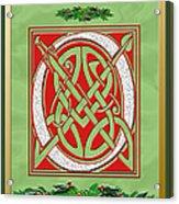Celtic Christimas O Initial Acrylic Print
