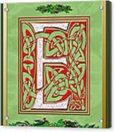Celtic Christmas E Initial Acrylic Print