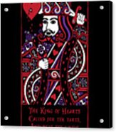 Celtic Queen Of Hearts Part IIi The King Of Hearts Acrylic Print