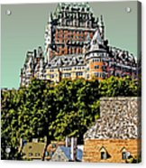 Chateau In Old Quebec Acrylic Print