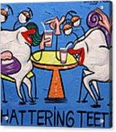 Chattering Teeth Dental Art By Anthony Falbo Acrylic Print